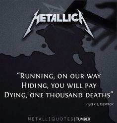 Seek and Destroy -Metallica