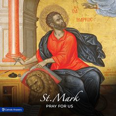 """April 25th   St. Mark the Evangelist.  All early tradition connects the Second Gospel with two names, those of St. Mark and St. Peter, Mark being held to have written what Peter had preached. ...St. Irenaeus says: """"Mark, the disciple and interpreter of Peter, himself also handed down to us in writing what was preached by Peter.""""   #prayforus #saint #evangelist #apostle #CatholicAnswers #Catholic #CatholicChurch #Catholicism #Catholicfaith #Catholics"""