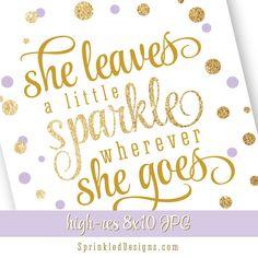 She Leaves A Little Sparkle Wherever She Goes - Printable Nursery Art Birthday Sign Gold Glitter Lavender Purple Big One - INSTANT DOWNLOAD by SprinkledDesign