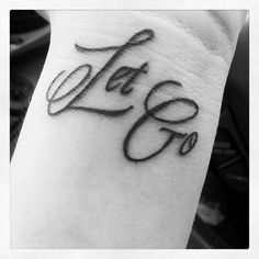 """My name is Meghen and this is my """"let go"""" tattoo. I'm learning to let go of a lot of things from my past that drag me down & it's been no easy task. It's my little reminder & I love it! Chris at Art & Soul tattoo in Fort Myers did a great job!"""