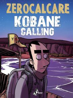 Kobane Calling @ Zerocalcare