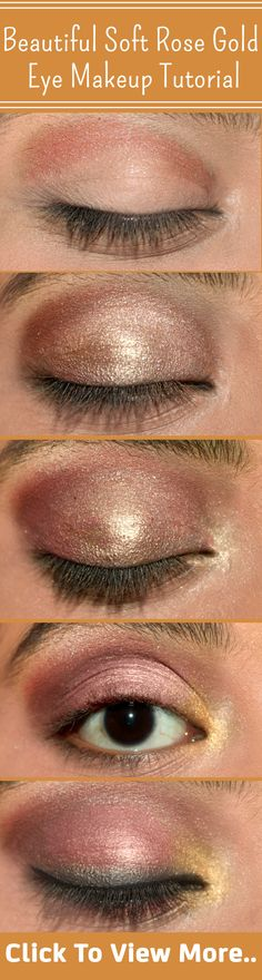Beautiful Soft Rose Gold Eye Makeup Tutorial - With Detailed Steps & Pictures
