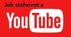 1 jednoduchý trik, jak stahovat z Youtube jakékoliv video nebo hudbu American Video, Buy Youtube Subscribers, Buy Instagram Followers, Facebook Likes, Career Development, You Youtube, Karaoke, Arkansas, Internet