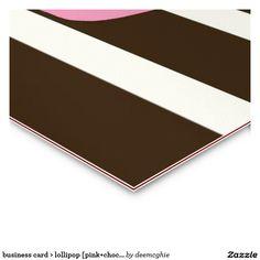 business card > lollipop [pink+chocolate]