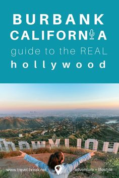 A guide to Burbank, California the REAL Hollywood of Los Angeles! Tips to the Hollywood sign hike, horse-back riding, restaurants and where to stay. via /TravelBreak/ in partnership with Visit Burbank