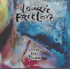 Smells Like Truth By Laurie Freelove (1991, CD) Promotional CD