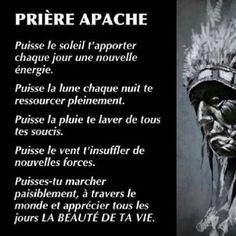 PRIERE APACHE Positive Attitude, Positive Quotes, Positive Vibes, Love One Another Quotes, French Language Lessons, Quote Citation, Pretty Words, Me On A Map, Positive Affirmations