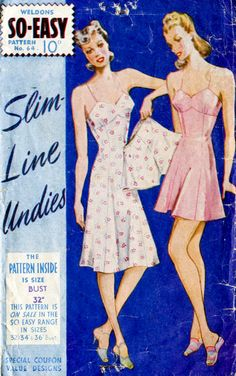 Weldon's vintage lingerie sewing pattern misses women's slip dress, step in teddy, and tap shorts bust 32 WWII British UK Lingerie Patterns, Sewing Lingerie, Vintage Dress Patterns, Clothing Patterns, Vintage Dresses, Vintage Outfits, Vintage Clothing, Vintage Underwear, Vintage Lingerie