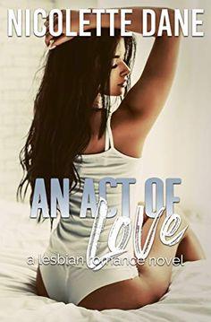 75 Best Lesbian Romance Novels to Read Edition) Beautiful Love Stories, Novels To Read, Romance Novels, Love Story, Lgbt, Lesbian, Acting, Fiction, Relationship