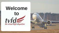 Welcome to TVFD - The Virtual Flight Dispatcher