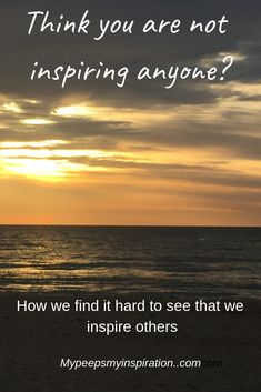 Why do we find it hard to see ourselves as others do? Read about how it's easy to find others inspiring but not so easy to see that we are too. Inspire Others, See It, It's Easy, Inspired, Reading, People, Inspiration, Biblical Inspiration, Word Reading