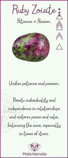 Ruby Zoisite - individuality & independence in relationships, patience, passion, peace & calm
