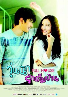 Full House thai ver. (Lakorn / Thai-drama) ~~It's a sweet drama ^^ nothing incredible and the characters aren't interesting -just the main couple- but in a whole it's cute