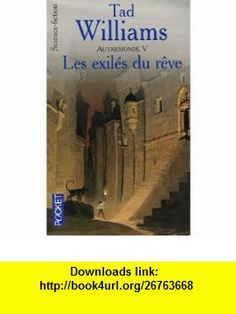 Autremonde, Tome 5 (French Edition) (9782266128254) Tad Williams , ISBN-10: 2266128256  , ISBN-13: 978-2266128254 ,  , tutorials , pdf , ebook , torrent , downloads , rapidshare , filesonic , hotfile , megaupload , fileserve