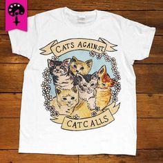 Cats Against Catcalls -- Women's T-Shirt – Feminist Apparel