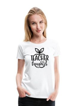 This Teacher Daughter Women's Premium T-Shirt T-shirt T-shirt is the perfect way to express your affection To Your Daughter. This Mom Daughter Squad Design for your daughter day.