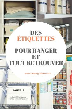 Des paniers aux tiroirs, étiqueter permettra à toute votre maisonnée de s'y retrouver plus facilement.