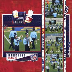 Layout: Marching Band Gosh I have many many marching band photos to scrapbook.