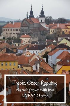 Trebic - one of the most interesting yet overlooked towns in Czech Republic, home to two UNESCO sites. Let me take you for a walk through Trebic! Visit Prague, Europe Photos, European Vacation, Best Cities, Czech Republic, Day Trips, Cool Places To Visit, Trip Planning, Traveling By Yourself