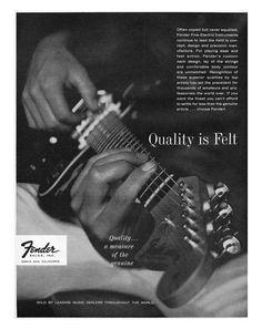 "Fender Ad - ""Quality is Felt"""