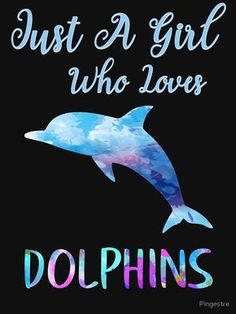 'Just A Girl Who Loves Dolphins Rainbow Watercolor Cute Dolphin Design' T-Shirt by Pingestre Dolphin Tale 2, Dolphin Art, Dolphin Drawing, Cartoon Dolphin, Sea Dolphin, Dolphin Quotes, Dolphin Images, Clearwater Marine Aquarium, Dolphins Tattoo
