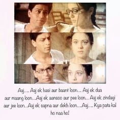Kal ho na ho-it pulls your heartstring.