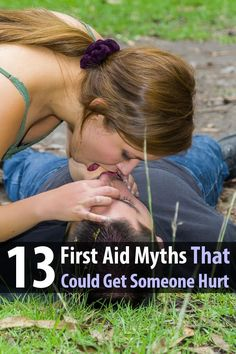Here are the most common first aid myths and what's wrong with them. Pass along this valuable information and you may just save a life.