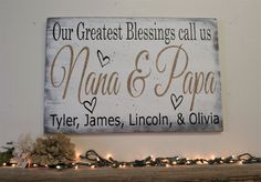 Our Greatest Blessings Call Us Grandpa And Grandma Nana Papa Mimi Wood Sign Grandparents Gift Distressed Wood Wall Decor Personalized Sign