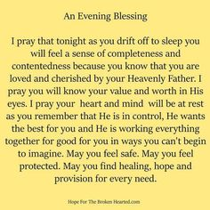 Hope For The Broken Hearted. Hope For The Broken Hearted is a ministry started by Debbie Kay.to bring hope to the hurting and to equip and educate others. Prayer Before Sleep, Sleep Prayer, Bedtime Prayer, Prayers For Healing, Bible Prayers, Catholic Prayers, Powerful Prayers, Faith Prayer, God Prayer