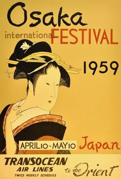 """vintagepromotions: """" Transocean Air Lines travel poster featuring the 1959 Osaka International Festival in Japan. """""""