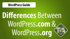 The Differences Between WordPress.org and WordPress.com #WordPress #WordPressTraining #WordPressTips #WordPressGuide