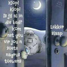 Evening Greetings, Goeie Nag, Good Night Sweet Dreams, Good Night Quotes, Special Quotes, Sleep Tight, Afrikaans, Motivational Quotes, Encouragement