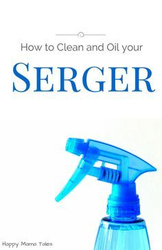 Learn how to clean and oil your serger! aka Overlock machine
