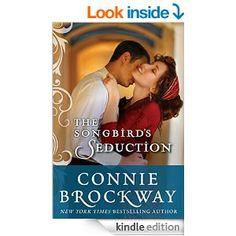 The Songbird's Seduction - Kindle edition by Connie Brockway. Literature & Fiction Kindle eBooks @ Amazon.com.