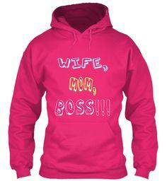 Wife, Mom, Boss!!! Heliconia Sweatshirt Front