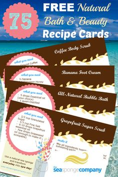 FREE printable Bath & Beauty Recipe Cards - they even include a blank template to create your own recipes! http://freebies4mom.com/seasponge/