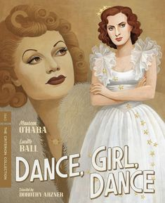 Dance, Girl, Dance (The Criterion Collection) [Blu-ray] Louis Hayward, The Quiet Man, The Criterion Collection, Maureen O'hara, Francis Ford Coppola, Top Videos, Lucille Ball, Dvd Blu Ray, Girl Dancing