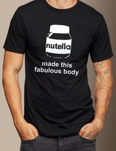 91a14673c 25 Best Nutella images | Funny shirts, Funny tee shirts, Shirt hoodies