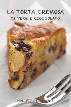 Pane per i tuoi denti: DOPO DECENNI DI RICERCHE... FINALMENTE LA TORTA CREMOSA DI PERE E CIOCCOLATO! bimby Fruit Recipes, Sweet Recipes, Dessert Recipes, Cooking Recipes, Italian Desserts, Just Desserts, Italian Recipes, Super Torte, Pear Dessert