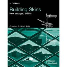 Building Skins - in DETAIL - DETAIL Books