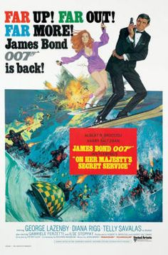 George Lazenby as Bond. The only Bond film he made and it was a good one. Bond actually was in love and got married. But it was short lived. Best James Bond Movies, James Bond Movie Posters, Classic Movie Posters, Classic Movies, Roger Moore, Secret Service Movie, Pop Punk, 1969 Movie, Soundtrack