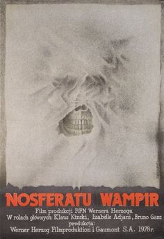 Nosferatu the Vampyre, Polish Movie Poster Polish Movie Posters, Horror Movie Posters, Horror Films, Nosferatu The Vampyre, Werner Herzog, Foreign Movies, Horror Monsters, Famous Monsters, Horror Show