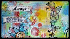 Artist: Nicoletta Zanella, mixed media art: Always Friends Nicoletta, this is wonderful! The colors make me so happy!