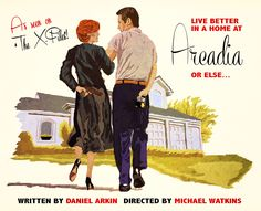 Arcadia - Episode 132. I based this poster on an old real estate advertisement from the 1950s. I always get a kick out of Mulder and his tucked in polo shirt. Fun episode!