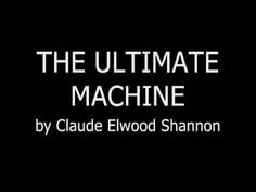 """The Ultimate Machine by Claude Elwood Shannon:  Sci-fi writer Arthur C Clarke saw Shannon's machine and wrote: """"There is something unspeakably sinister about a machine that does nothing – absolutely nothing – except switch itself off."""" 