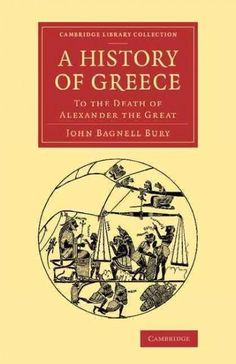 A History of Greece: To the Death of Alexander the Great
