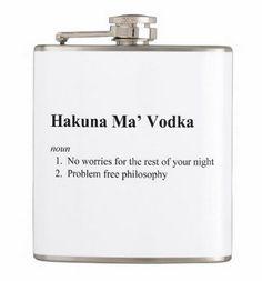 Funny! Hakuna Ma' Vodka Flask