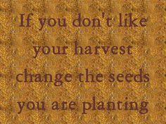 Do not be deceived: God is not mocked, for whatever one sows, that will he also reap. Galatians 6:7 ESV