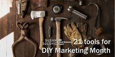 21 tools for diy marketing month
