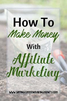 What is Affiliate Marketing? How to make money with affiliate marketing? Make Money Blogging, Way To Make Money, Make Money Online, Money Fast, Online Jobs, Pinterest Marketing, Affiliate Marketing, Making Ideas, Body Makeup